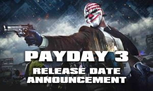 PAYDAY 3 Release