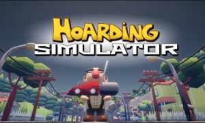 Hoarding Simulator Game System Requirements Can I Run It