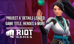 Riot Games FPS Project A Details Leaked