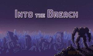 Into the Breach Best Working Mod Full Data Version Pack Download 2020
