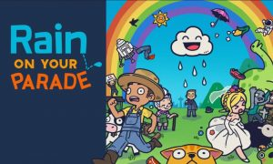 Rain on Your Parade Full Game Free Download