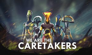 We Are The Caretakers Full Game Download With Crack