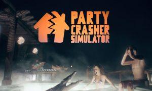 Party Crasher Simulator Full Game Free Download